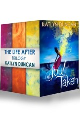The Life After Trilogy: Soul Taken / Soul Possessed / Soul Betrayed
