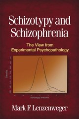 Schizotypy and Schizophrenia