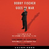 Bobby Fischer Goes to War