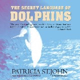 The Secret Language of Dolphins