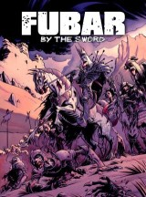 FUBAR: By the Sword
