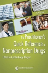 Practitioner's Quick Reference to Nonprescription Drugs, 2e (The)