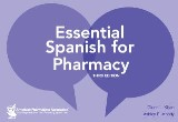 Essential Spanish for Pharmacy, 3e