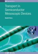 Transport in Semiconductor Mesoscopic Devices