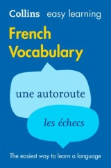 Easy Learning French Vocabulary: Trusted support for learning (Collins Easy Learning)