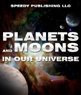 Planets And Moons In Our Universe