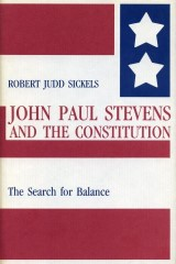 John Paul Stevens and the Constitution