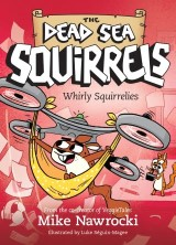 Whirly Squirrelies