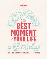 Best Moment Of Your Life, The