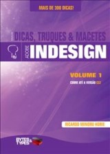 Dicas, Truques & Macetes - Adobe InDesign Volume 1