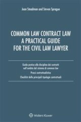 Common Law Contract Law. A Pratical Guide For The Civil Law Lawyer