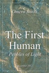 The first human : pebbles of light