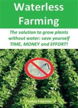Waterless Farming