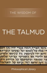 The Wisdom of the Talmud