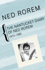 The Nantucket Diary of Ned Rorem, 1973–1985