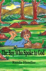 The Boy Who Spoke to God