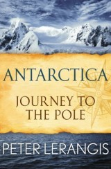 Antarctica: Journey to the Pole