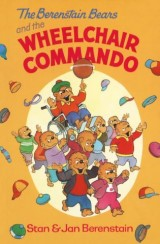 The Berenstain Bears and the Wheelchair Commando