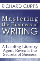 Mastering the Business of Writing