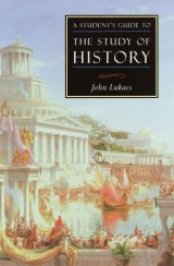 A Student's Guide to the Study of History