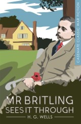Mr. Britling Sees It Through