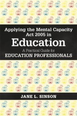 Applying the Mental Capacity Act 2005 in Education