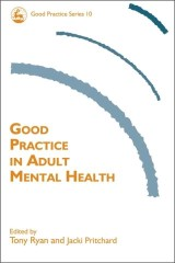 Good Practice in Adult Mental Health