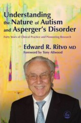 Understanding the Nature of Autism and Asperger's Disorder