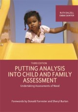 Putting Analysis Into Child and Family Assessment, Third Edition