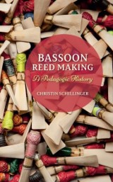 Bassoon Reed Making