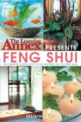 The Learning Annex Presents Feng Shui