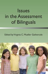 Issues in the Assessment of Bilinguals