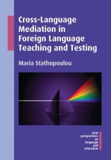 Cross-Language Mediation in Foreign Language Teaching and Testing
