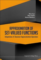 Approximation Of Set-valued Functions: Adaptation Of Classical Approximation Operators