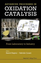 Handbook Of Advanced Methods And Processes In Oxidation Catalysis: From Laboratory To Industry