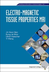 Electro-magnetic Tissue Properties Mri