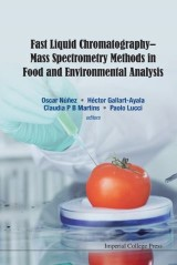 Fast Liquid Chromatography-mass Spectrometry Methods In Food And Environmental Analysis