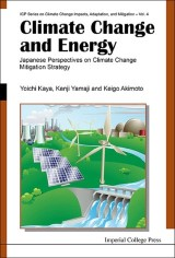 Climate Change And Energy: Japanese Perspectives On Climate Change Mitigation Strategy