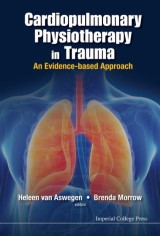 Cardiopulmonary Physiotherapy In Trauma: An Evidence-based Approach