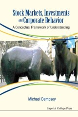 Stock Markets, Investments And Corporate Behavior: A Conceptual Framework Of Understanding