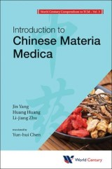 World Century Compendium To Tcm - Volume 3: Introduction To Chinese Materia Medica