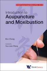 World Century Compendium To Tcm - Volume 6: Introduction To Acupuncture And Moxibustion