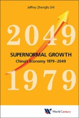 Supernormal Growth: China's Economy 1979-2049