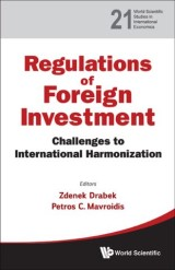 Regulation Of Foreign Investment: Challenges To International Harmonization