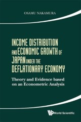 Income Distribution And Economic Growth Of Japan Under The Deflationary Economy: Theory And Evidence Based On An Econometric Analysis
