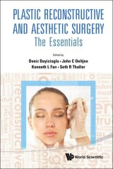 Plastic Reconstructive And Aesthetic Surgery: The Essentials