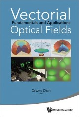 Vectorial Optical Fields: Fundamentals And Applications