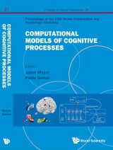 Computational Models Of Cognitive Processes - Proceedings Of The 13th Neural Computation And Psychology Workshop