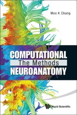 Computational Neuroanatomy: The Methods