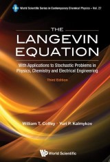 Langevin Equation, The: With Applications To Stochastic Problems In Physics, Chemistry And Electrical Engineering (3rd Edition)
